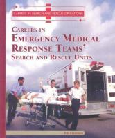 Careers in Emergency Medical Response Teams' Search and Rescue Units