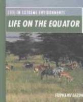 Life on the Equator