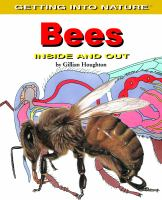 Bees, Inside and Out