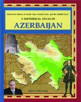 A Historical Atlas of Azerbaijan
