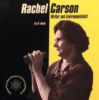 Rachel Carson: Writer and Environmentalist (Making Their Mark)
