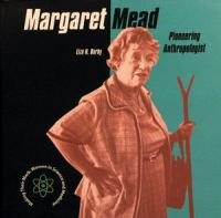 Margaret Mead: Pioneering Anthropologist (Making Their Mark)