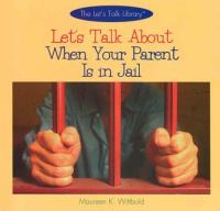 Let's Talk About When your Parent Is in Jail