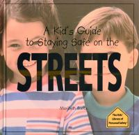 A Kid's Guide to Staying Safe on the Streets
