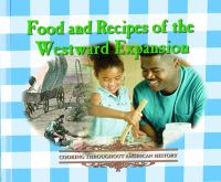 Food and Recipes of the Westward Expansion