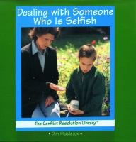 Dealing With Someone Who Is Selfish
