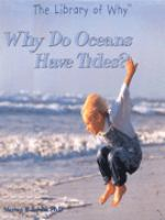 Why Do the Oceans Have Tides?
