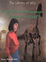 Why Did the Dinosaurs Become Extinct?