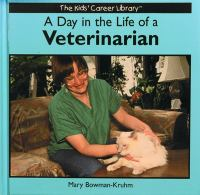 A Day in the Life of A Veterinarian