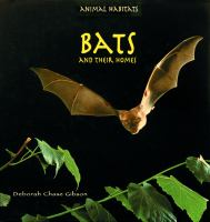 Bats and Their Homes