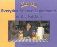 Everyday Science Experiments in the Kitchen