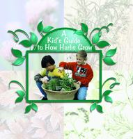 A Kid's Guide to How Herbs Grow