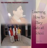 Learning How to Stay Safe at School