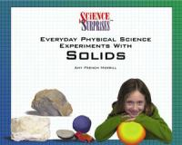 Everyday Physical Science Experiments With Solids