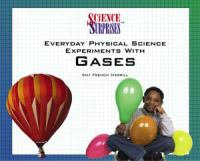 Everyday Physical Science Experiments With Gases