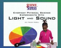Everyday Physical Science Experiments With Light And Sound