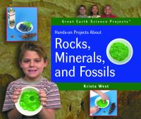 Hands-on Projects About Rocks, Minerals, and Fossils