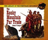 The Rocky Mountain Fur Trade