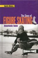 The Story of Figure Skating