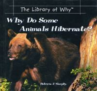 Why Do Some Animals Hibernate?
