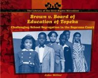 Brown V. Board of Education of Topeka