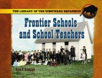 Frontier Schools and Schoolteachers