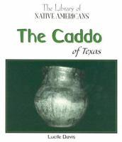The Caddo of Texas