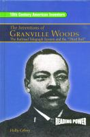 The Inventions of Granville Woods