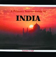 A Primary Source Guide to India