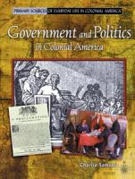Government and Politics in Colonial America