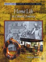 Home Life in Colonial America
