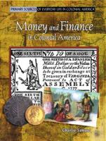 Money and Finance in Colonial America