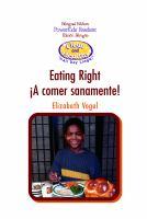 Eating Right = A Comer Sanamente