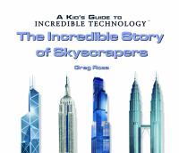 The Incredible Story of Skyscrapers