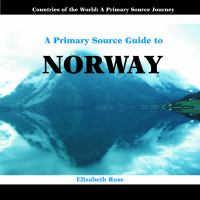 A Primary Source Guide to Norway
