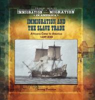 Immigration and the Slave Trade