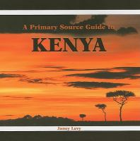 A Primary Source Guide to Kenya