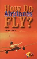 How Do Airplanes Fly?