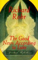 The Good News According to Luke