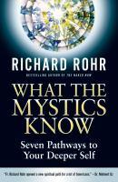 What the Mystics Know
