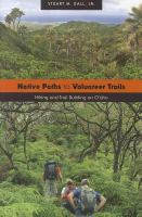 Native Paths to Volunteer Trails