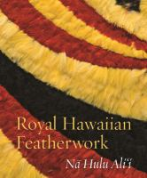 Royal Hawaiian Featherwork