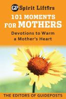 101 Moments for Mothers