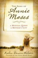 The Song of Annie Moses