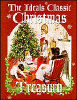 The Ideals Classic Christmas Treasury