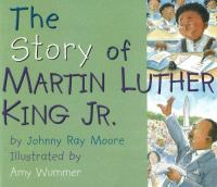 The Story of Martin Luther King Jr