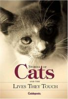 Stories of Cats and the Lives They Touch