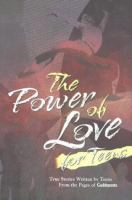 The Power of Love for Teens