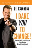 I Dare You to Change!