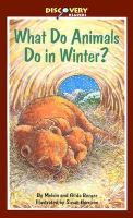 What Do Animals Do in Winter?